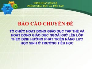 UBND QUN CM L PHNG GIO DC V