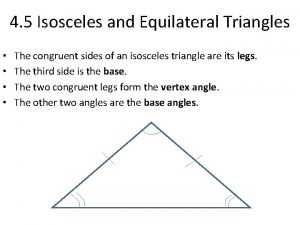 4 5 Isosceles and Equilateral Triangles The congruent