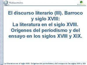 El discurso literario III Barroco y siglo XVIII