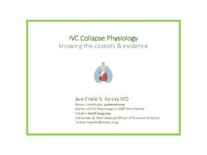 IVC Collapse Physiology knowing the caveats evidence JonEmile