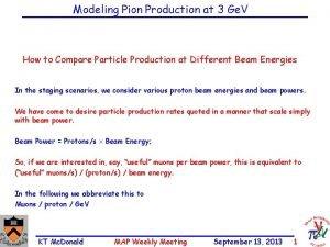 Modeling Pion Production at 3 Ge V How