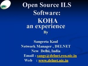 Open Source ILS Software KOHA an experience By