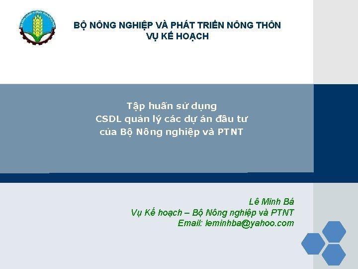 B NNG NGHIP V PHT TRIN NNG THN
