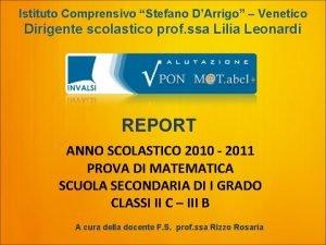 Istituto Comprensivo Stefano DArrigo Venetico Dirigente scolastico prof
