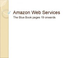 Amazon Web Services The Blue Book pages 19