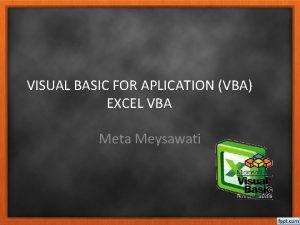 VISUAL BASIC FOR APLICATION VBA EXCEL VBA Meta
