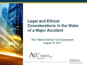 Legal and Ethical Considerations in the Wake of