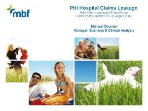 PHI Hospital Claims Leakage AHIA Claims Leakage Fraud