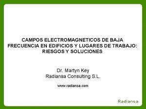 CAMPOS ELECTROMAGNETICOS DE BAJA FRECUENCIA EN EDIFICIOS Y