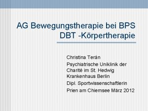 AG Bewegungstherapie bei BPS DBT Krpertherapie Christina Tern