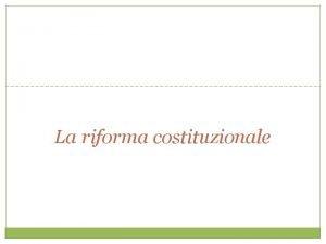 La riforma costituzionale il Referendum costituzionale del 4