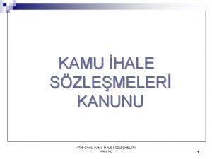 KAMU HALE SZLEMELER KANUNU 4735 SAYILI KAMU HALE