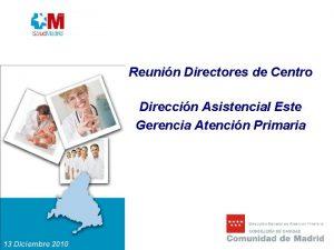 Reunin Directores de Centro Direccin Asistencial Este Gerencia