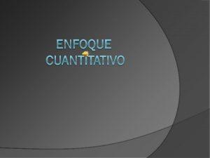 La Metodologa Cuantitativa es aquella que permite examinar