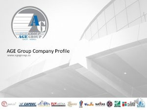 AGE Group Company Profile www agegroup co Company