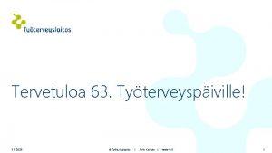 Tervetuloa 63 Tyterveyspiville 3 11 2020 Tyterveyslaitos Antti