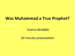 Was Muhammad a True Prophet Osama Abdallah 30