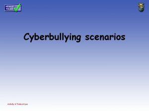 Cyberbullying scenarios Activity 4 Thinku Know Cyberbullying scenario