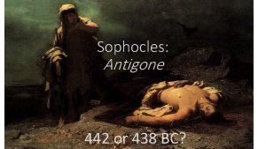Sophocles Antigone 442 or 438 BC Samos rebellion