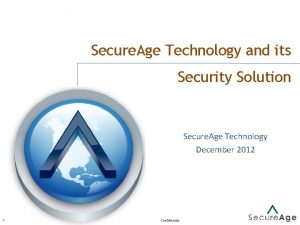 Secure Age Technology and its Security Solution Secure