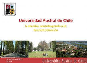 Universidad Austral de Chile 6 dcadas contribuyendo a