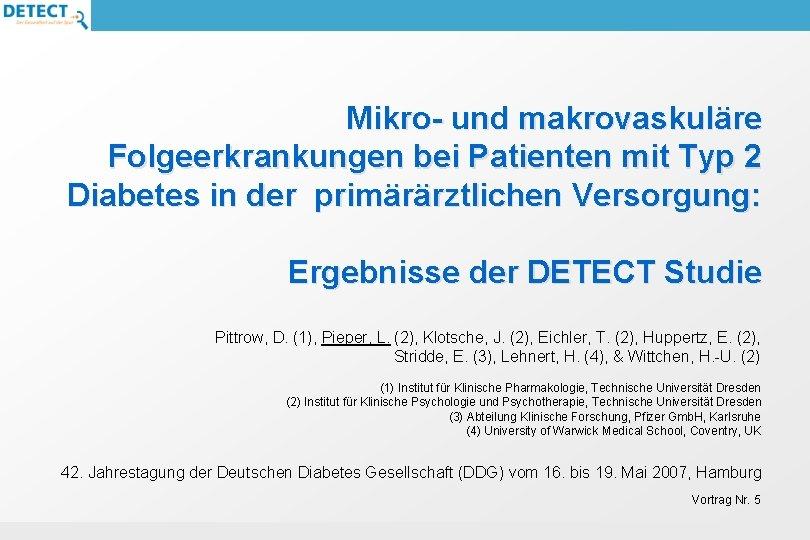 Mikro und makrovaskulre Folgeerkrankungen bei Patienten mit Typ