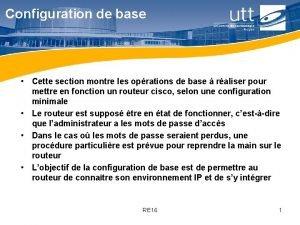 Configuration de base Cette section montre les oprations