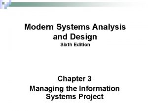 Modern Systems Analysis and Design Sixth Edition Chapter