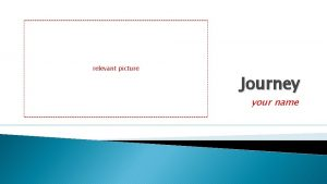 relevant picture Journey your name Outbound journey From