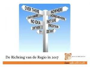 De Richting van de Regio in 2017 Regio