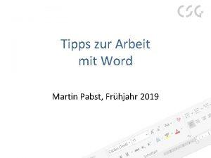 Tipps zur Arbeit mit Word Martin Pabst Frhjahr