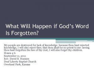 What Will Happen if Gods Word Is Forgotten