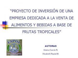 PROYECTO DE INVERSIN DE UNA EMPRESA DEDICADA A