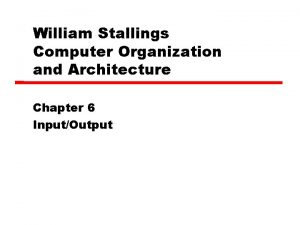 William Stallings Computer Organization and Architecture Chapter 6