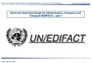 Electronic Data Interchange for Administration Commerce and Transport