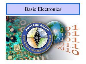 Basic Electronics Basic Electronics Course Standard Parts List