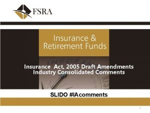 Insurance Act 2005 Draft Amendments Industry Consolidated Comments