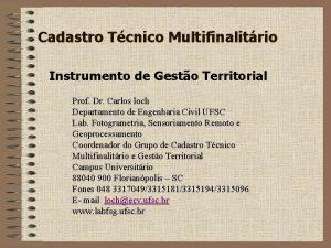 Cadastro Tcnico Multifinalitrio Instrumento de Gesto Territorial Prof