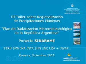 III Taller sobre Regionalizacin de Precipitaciones Mximas Plan