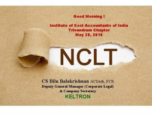 Good Morning Institute of Cost Accountants of India