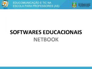 SOFTWARES EDUCACIONAIS NETBOOK Softwares Educacionais Gimp Tux Paint