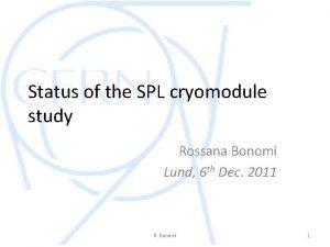 Status of the SPL cryomodule study Rossana Bonomi