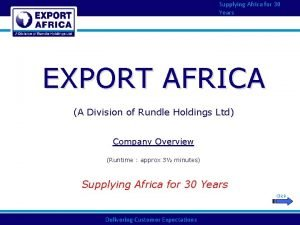 Supplying Africa for 30 Years EXPORT AFRICA A