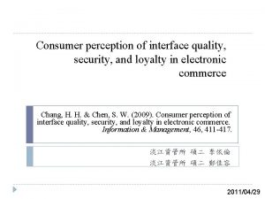 Consumer perception of interface quality security and loyalty