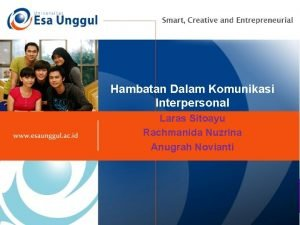 HAMBATAN KOMUNIKASI INTERPERSONAL Hambatan Dalam Komunikasi Interpersonal Laras