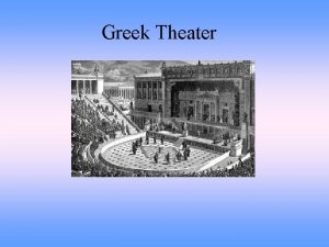 Greek Theater Ancient Greek Theater Most ancient Greek