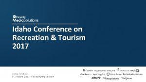 Idaho Conference on Recreation Tourism 2017 Felipe Tetelboin