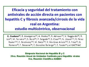 Eficacia y seguridad del tratamiento con antivirales de