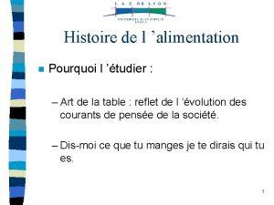 Histoire de l alimentation n Pourquoi l tudier