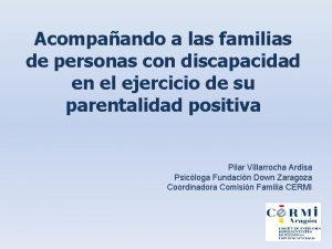 Acompaando a las familias de personas con discapacidad